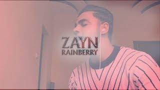 ZAYN - Rainberry (cover) Video