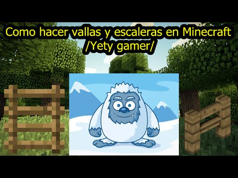 Como hacer vallas y escaleras en minecraft yety gamer youtube - Como hacer vallas ...