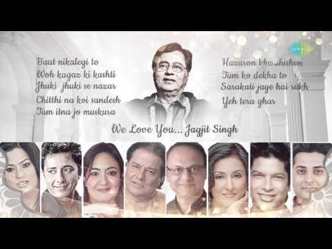 'WE LOVE YOU JAGJIT' By Various Artists   Re-Arranged By Saurabh V. Bhatt   HD Songs