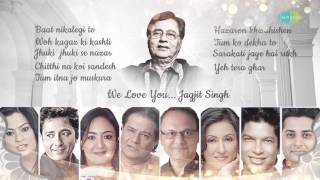 'WE LOVE YOU JAGJIT' By Various Artists | Re-Arranged By Saurabh V. Bhatt | HD Songs