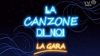 La Canzone Di Noi - La Gara Del 25 Aprile 2014