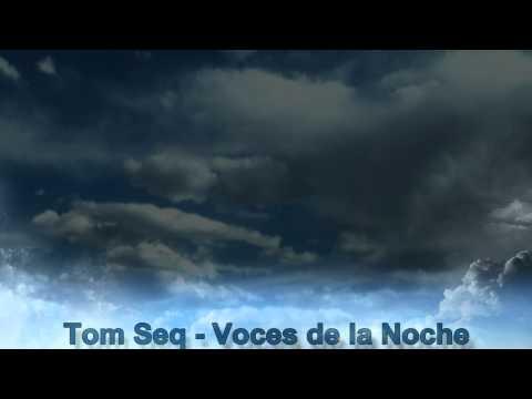 Tom Seq  Voces de la Noche