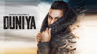 DUNIYA Jagdish Dhaliwal (Official ) Mofusion | New Punjabi Song 2018