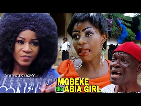 Mgbeke The Abia Girl 1 - 2018 New Igbo Nigerian Comedy Movie Full HD