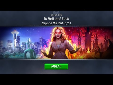 Criminal Case - Supernatural Investigations, Case 30 - To Hell And Back #Beyond The Veil (5/5)