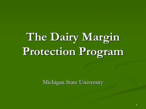 The Dairy Margin Protection Program