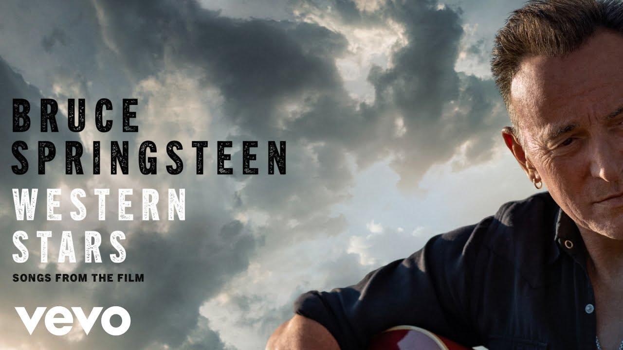Bruce Springsteen - Western Stars (Film Version - Official Audio)
