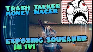 Exposing a Raging Squeaker in a 1v1 Money Wager - Destiny Funny Moments with Trash Talkers