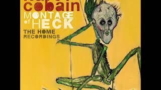 Kurt Cobain : Montage Of Heck : Rare Songs