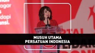 Musuh Utama Persatuan Indonesia