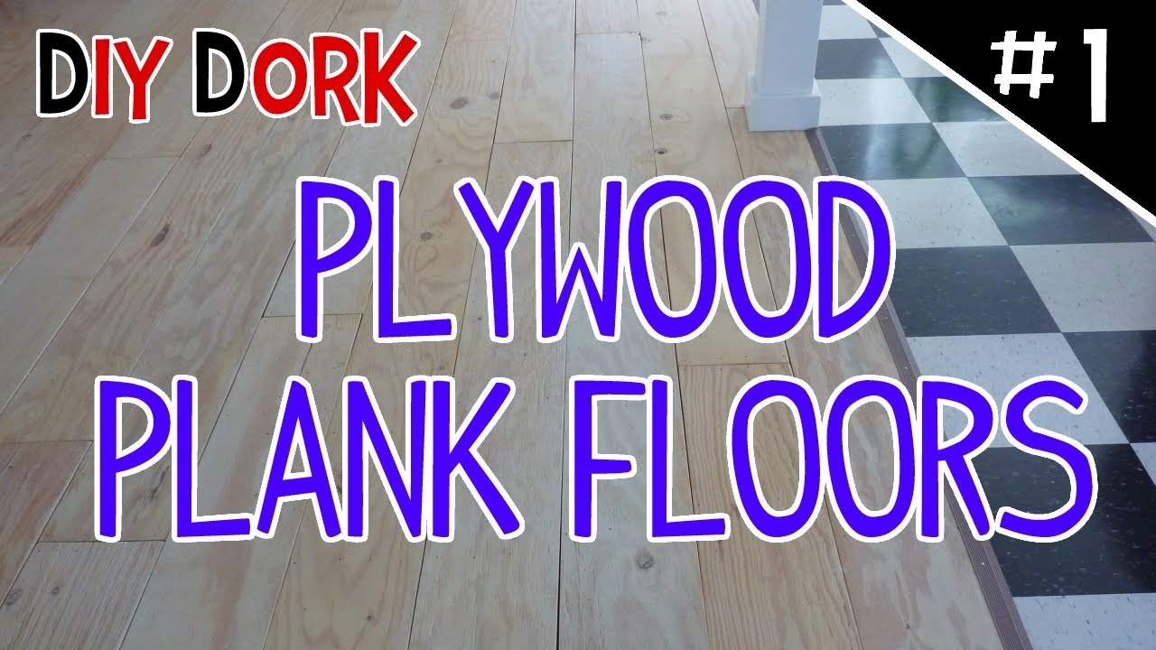 Diy low budget plywood plank floors part 1 of 5 youtube solutioingenieria