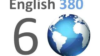 English380 lesson 06 engelsk Engelstalige 영어 공부를 anglais Inglés αγγλικά