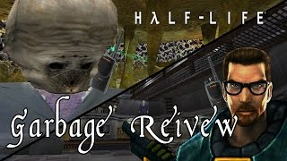A Ridiculous Recap Of Half Life