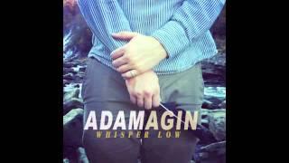Whisper Low - Adam Agin