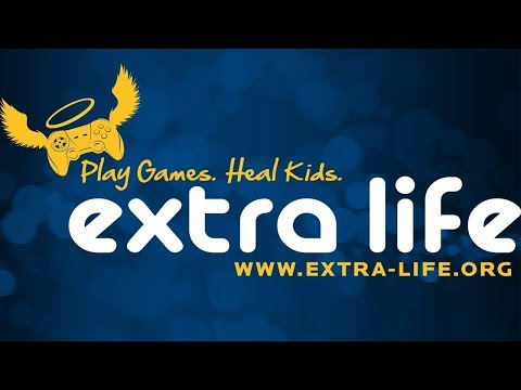 EXTRA LIFE CHARITY STREAM - PLAY GAMES. HEAL KIDS