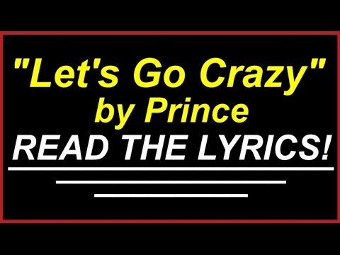 Let's Go Crazy by Prince READ THE LYRICS!