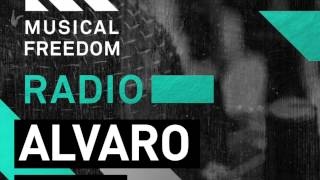 Musical Freedom Radio Episode 16 - ALVARO