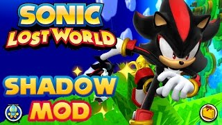 Sonic Lost World (PC) - Shadow The Hedgehog Mod