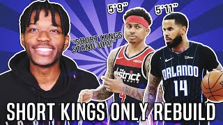 SHORT KINGS ONLY REBUILDING CHALLENGE IN NBA 2K20
