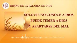 Canción cristiana | Sólo si uno conoce a Dios puede temer a Dios y apartarse del mal