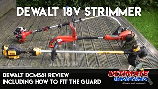 Dewalt 18v Strimmer | Dewalt DCM561 review including how to fit the guard