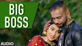Girik Aman: Big Boss (Full Audio Song)  | Latest Punjabi Songs 2016 | T-Series Apna Punjab