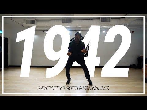 G-Eazy | 1942 Ft Yo Gotti *& YBN Nahmir | Choreography By Shaqueel Lawrence