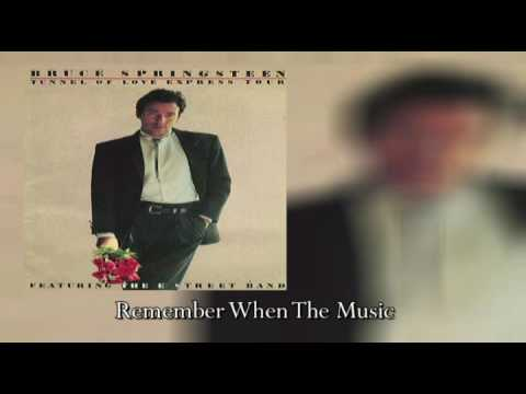 Bruce Springsteen - Remember When The Music