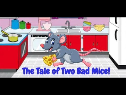 Children's stories The Tale of Two Bad Mice