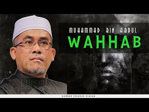 Muhammad Bin Abdul Wahhab | Ustaz Engku Ahmad Fadzil