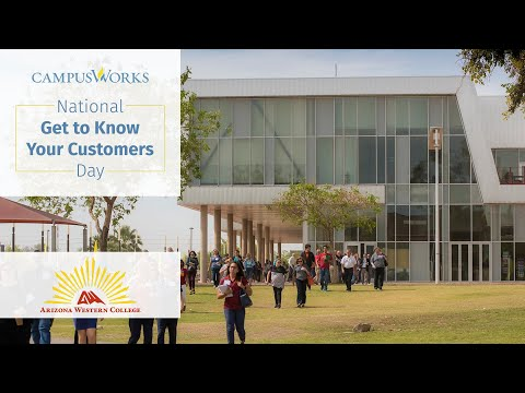 Get to Know Your Customers Day: Arizona Western College (Part 1)