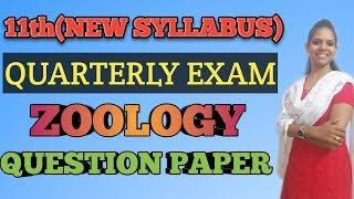 11th Quarterly Exam 2019-2020 Zoology question paper