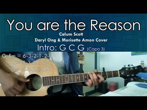 You Are The Reason - Calum Scott - Daryl Ong Morisette Amon Cover Guitar Chords