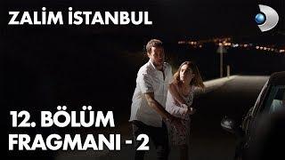 Zalim İstanbul 12. Bölüm Fragmanı - 2