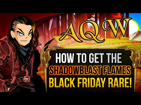 =AQW= How to Get ShadowBlast Flames (Black Friday Rare's Hunt) Free AC Weapon!