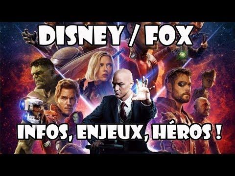 DISNEY achète (enfin) la FOX ? Infos, enjeux et super-héros !