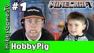Minecraft HobbyPig's First Night Xbox 360 webcam HobbyDad HobbyFrog by HobbyGamesTV