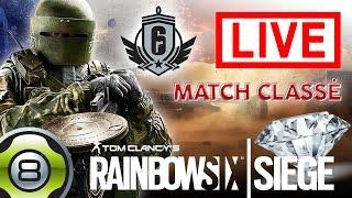[FR] Live - En route vers le Diamant - Match classé - Rainbow Six Siege