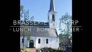 Brasserie Op Dorp - Noordwijkerhout