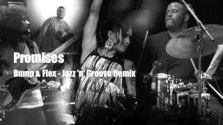 Promises - Bump & Flex - (Jazz