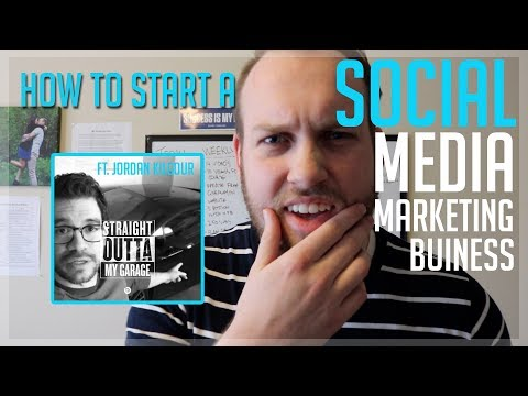 How to Start a Social Media Marketing Business [NEW 2018]