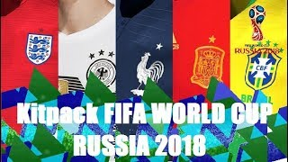 Kitpack FIFA WORLD CUP RUSSIA 2018 para PES 2017 V1 | By Geo_Craig90