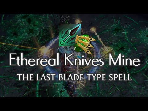 PoE 3.10 | Ethereal Knives Mine - The Last Remaining Blade Type Spell