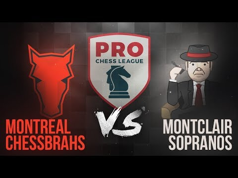 Montreal Chessbrahs vs. Montclair Sopranos | PRO Chess League Week 3