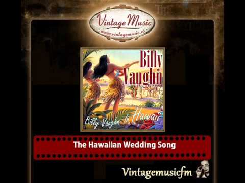 Billy Vaughn – The Hawaiian Wedding Song