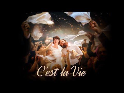 C'est La Vie - Official Trailer