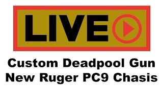Custom Deadpool gun - New Ruger PC9 Chassis