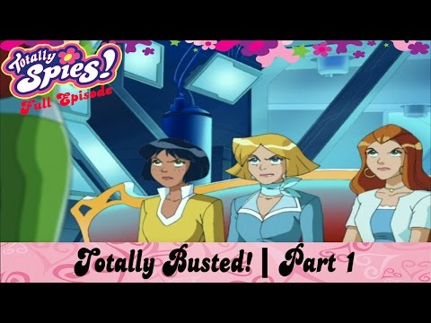 Totally Busted! Part 1 | Episode 24 | Series 4 | FULL EPISODE | Totally Spies