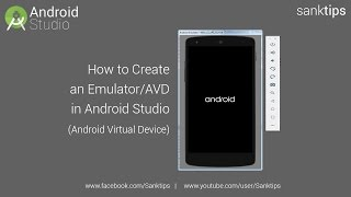 How to Create an Emulator in Android Studio | Sanktips