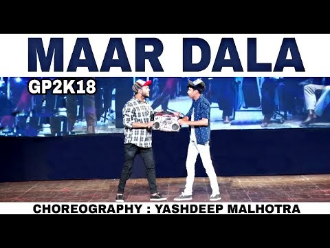 Dubstep Twist | Mar dala | Bollywood | Dance | Choreography | GP2K18